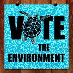Posters Aimed to Encourage Voting for Environment