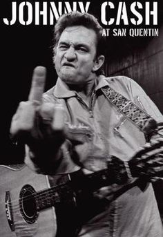 """Johnny Cash at San Quintin. This fantastic """"gesture"""" might have kept him in there,in those days. :)"""