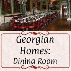 Georgian Homes, Regency, Period, Dining Room, Dining Room Sets, Dining Rooms, Living Rooms