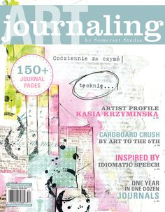 The summer 2015 issue of Art Journaling features Kasia Krzyminska, Unexpected Revelations by Linda Arandas, a Cardboard Crush Journal, and plenty of techniques to try.