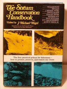 The Stream Conservation Handbook Trout Fishing by creekside17050