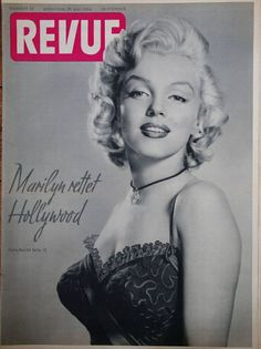 Revue - May 29th 1954, magazine from Germany. Front cover photo of Marilyn Monroe by Frank Powolny, 1953.