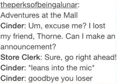 """(Thorne comes running from Aisle 4, or wherever they keep hair product) """"I missed you too!"""""""