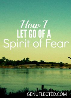 Have you ever had a hard time letting go of anxiety? In this post, find out how I learned to let go of a spirit of fear.
