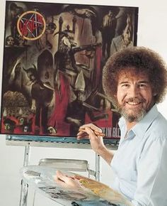 i always knew bob ross had a darkside. this underpainting proves it!