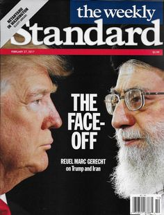 The Weekly Standard magazine Donald Trump and Iran Iran Benjamin Jetanyahu