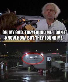 Hide and seek champ.... Back to the Future funny