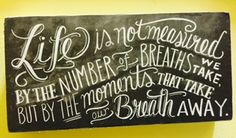 """""""Life is not measured by the number of breaths we take but by the moments that take our breath away!"""" #homedecor #love  Heritage Gift Shop 8015821847"""