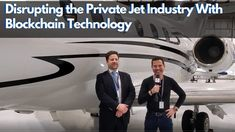 Disrupting the Private Jet Industry with Blockchain Technology #banking #business #blockchain #economics #economy #aviation