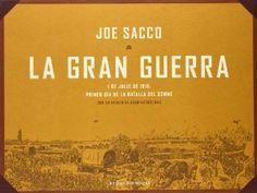 NOVEMBRE-2014. Joe Sacco. La gran guerra. C SAC