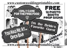 FREE Wedding Photo Booth Sign-Props! 12 Signs - Chalkboard Style!  Download Printable... http://www.customweddingprintables.com/#!free-gifts/c1q0d