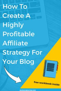 Affiliate Marketing Tips l How To Create A Profitable Strategy For Your Blog
