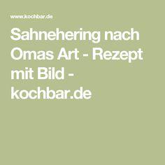 Sahnehering nach Omas Art - Rezept mit Bild - kochbar.de