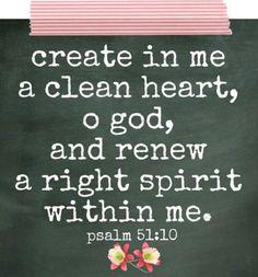 Teremts bensőmben tiszta szívet, Isten, újítsd meg lelkemet szilárd erőben.