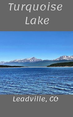 Turquoise Lake in Leadville, CO. Baby Doe Campground and Turquoise Lake Nature Trail. Colorado Lakes, Road Trip To Colorado, Vacation Spots, Vacation Destinations, Vacation Ideas, Vacations, Camping And Hiking, Camping Life, Backpacking
