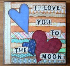 "I Love You to the Moon 12"" x 12"" Original Mixed Media Canvas"