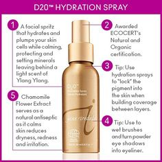 D20 HydrationSpray is a makeup artist favorite, used to set minerals, refreshing and calming skin, and to turn eyeshadows into eyeliner!