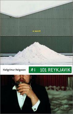 101 Reykjavík: A Novel by Hallgrímur Helgason. $4.00. 352 pages. Publisher: Scribner; First Edition edition (January 7, 2003). Author: Hallgrímur Helgason