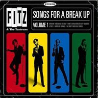 Songs for a Break Up, Fitz & the Tantrums