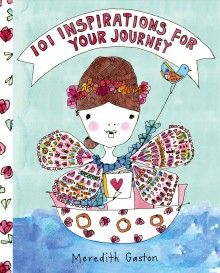 101 Inspirations for Your Journey by Meredith Gaston, available at Book Depository with free delivery worldwide. Books To Buy, New Books, Books Australia, Postcard Book, Penguin Books, Gaston, Bold Colors, Whimsical, Angeles