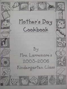 Mothers Day cookbook. @Karyn Owens @Jamie Butler- ive done this for the past several years. turns out super cute! :)