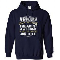 Acupuncturist #teeshirt #style. PRICE CUT  => https://www.sunfrog.com/LifeStyle/Acupuncturist-NavyBlue-30770181-Hoodie.html?id=60505