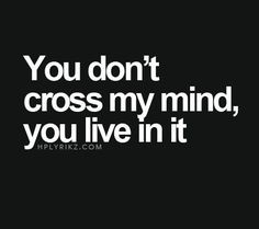 you don't cross my mind, you live in it Love you @annmarieowers #annmarieowers @annmarieo and #danielowers