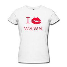 LoveTS Custom Printed Women's I Love Wawa T-Shirts Small ... https://www.amazon.com/dp/B01EZIGFEM/ref=cm_sw_r_pi_dp_x_X3ybybGQ21016