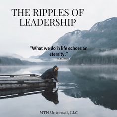 THE RIPPLES OF LEADERSHIP