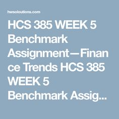 hcs 446 week 5 team a Hcs 446 week 3 team summary home log in account contact : advance search :  qnt 351 week 4 learning team reflection $500 : cmgt 445 complete course version 5.