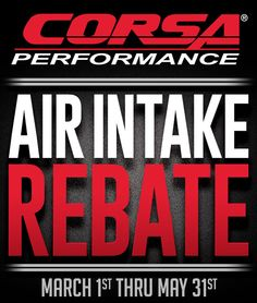 $35 Mail-In-Rebate on Corsa Air Intakes Ends May 31st!: $35 Manufacturer Rebate on select Corsa Performance… #Blog #Rebates #Special_Deals
