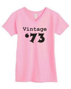 vintage 73 40th birthday shirt great gift Avaiable by OodlesDecals, $14.00