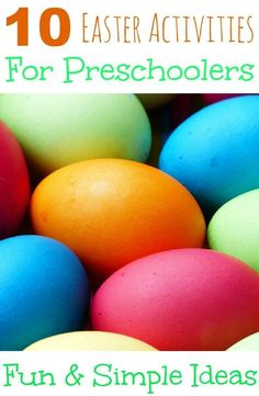 10 Easter Activities for Preschoolers, simple crafts, food and activities for kids this Easter