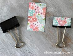 Cover Metal Clips with patterend paper for a quick DIY makeover