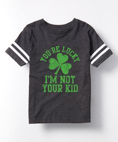 Heather Charcoal Lucky Im Not Your Kid Football Tee - Toddler & Kids | zulily