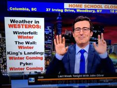 John Oliver presents Weather in Westeros #GameofThrones