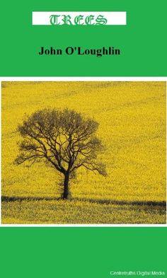 Trees by John O'Loughlin http://www.amazon.com/dp/B004YR16G2/ref=cm_sw_r_pi_dp_Tzvdwb1T8ZDYX