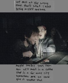 """""""We met at the wrong time. That's what I keep telling myself anyway. Maybe one day years from now, we'll meet in a coffee shop in a far away city somewhere and we could give it another shot. So until then, i'll just have to continue feeling this way everyday. Sad."""""""