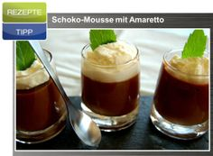 Rezeptetipp Februar 2014: Schoko-Mouse mit Amaretto Mousse, Pudding, Desserts, Food, February, Tips, Food Recipes, Meal, Custard Pudding