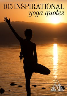 105 Inspirational Yoga Quotes - The Little Pine
