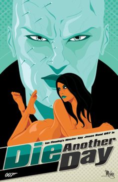 Die Another Day by MikeMahle on DeviantArt