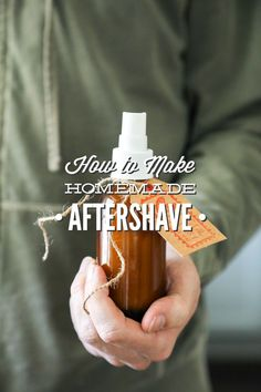 Two simple homemade aftershave recipes. Spray this product liberally on the skin after shaving to soothe and tone, while giving a pleasant scent.