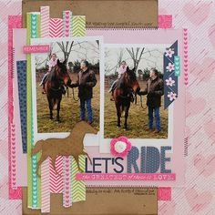 Featuring Bella Blvd's Designer Washi Tapes. Let's Ride Layout by Guest Designer Juliana Michaels