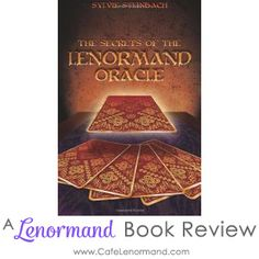 "Lenormand Book Review: ""Secrets of the Lenormand Oracle"" by Sylvie Steinbach"