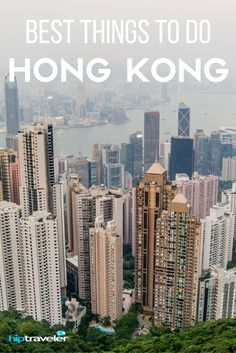 The best things to do in Hong Kong, a top travel destination in Asia well known for its skyline, food scene, and cultural traditions. | Blog by HipTraveler: Bookable Travel Stories from the World's Top Travelers