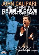 John Calipari: The Definitive Dribble Drive Motion Offense