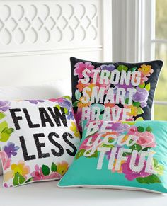 Wake up inspired with these motivational pillows: remember you are Flawless, BeYOUtiful, Strong Smart & Brave!