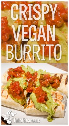 What's for dinner? BURRITOS! Fast, crispy, fun, and vegan, too! Make it a vegan mexican night, tonight! #vegan #fast #beans #fullofbeans #burrito #mexican