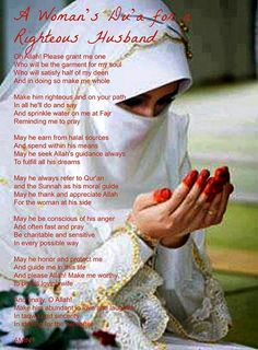 A women's dua for a righteous husband. I almost cried... Ya Allah...