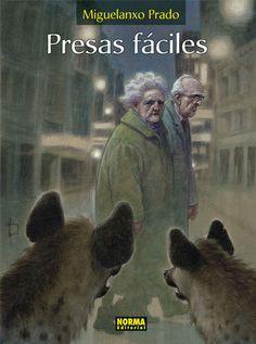 Presas fáciles / Miguelanxo Prado  Norma Editorial, 2016.